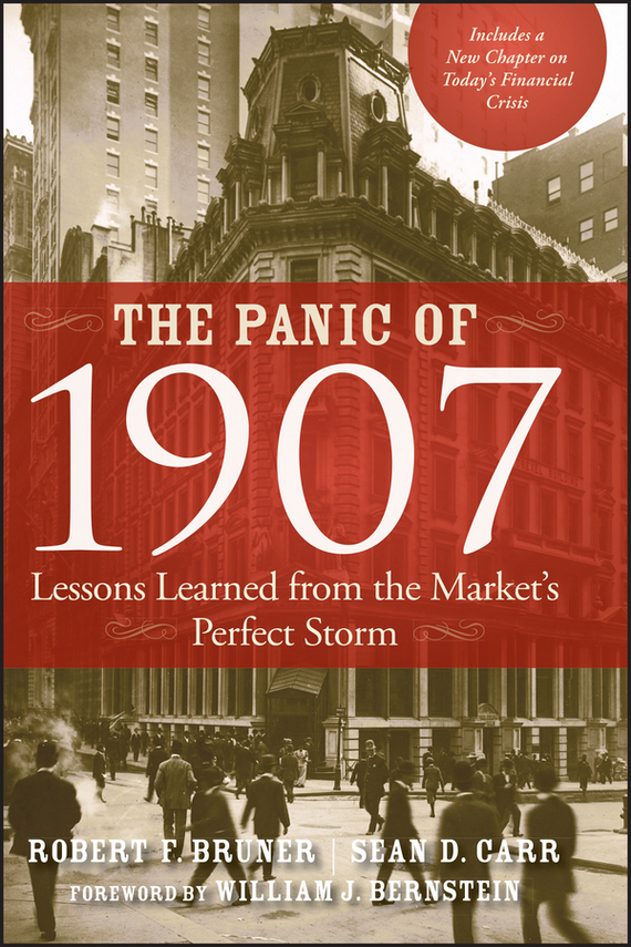 Sean Carr D. The Panic of 1907. Lessons Learned from the Market's Perfect Storm frances hesselbein my life in leadership the journey and lessons learned along the way