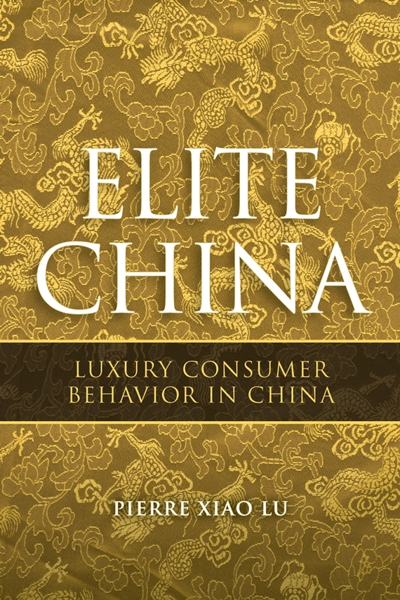 Pierre Lu Xiao Elite China. Luxury Consumer Behavior in China free shipping bf1060z02 fuel injection pump suit for changfa changchai and any chinese brand