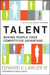Dave  Ulrich - Talent. Making People Your Competitive Advantage