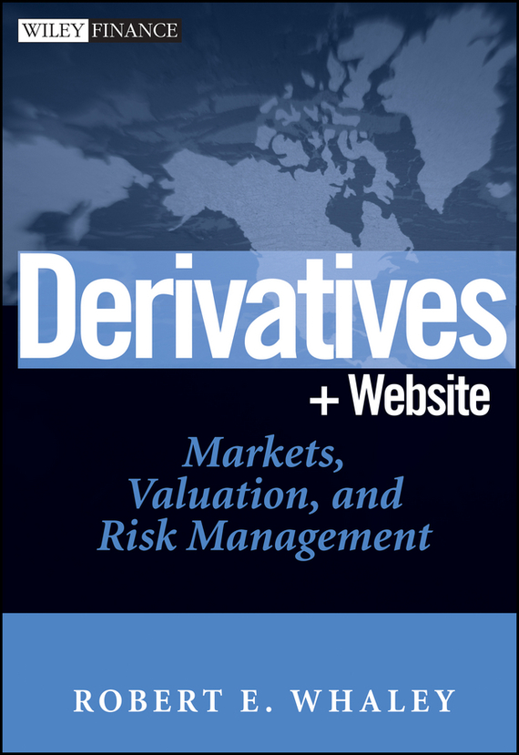Robert Whaley E. Derivatives. Markets, Valuation, and Risk Management quinolin 3yl chalcones and derivatives page 2