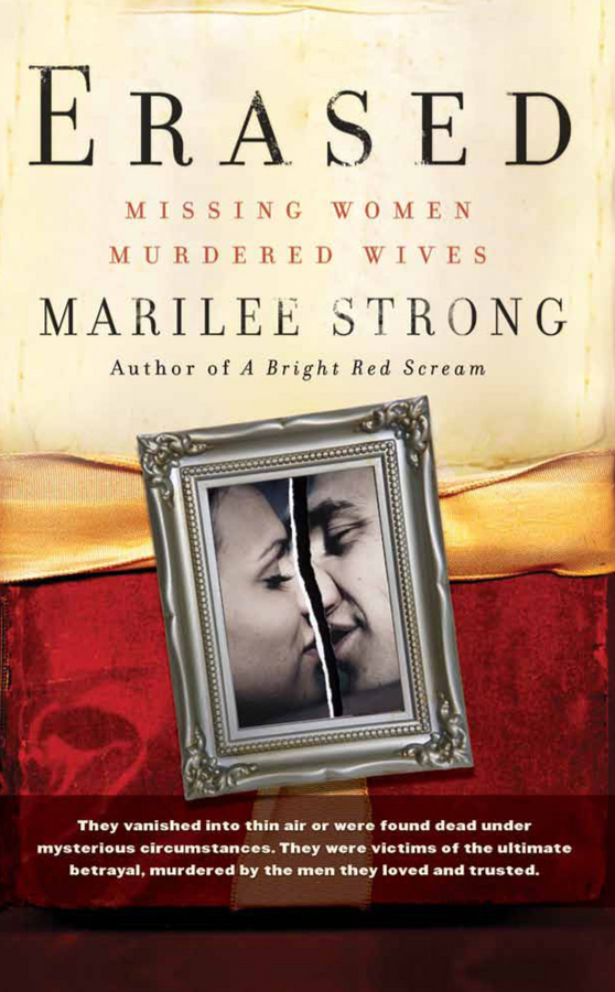 Marilee  Strong Erased. Missing Women, Murdered Wives the murder wall