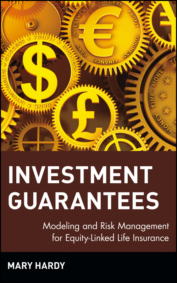 Mary  Hardy Investment Guarantees. Modeling and Risk Management for Equity-Linked Life Insurance handbooks in operations research and management science simulation 13
