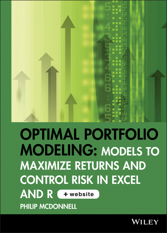 Philip McDonnell Optimal Portfolio Modeling. Models to Maximize Returns and Control Risk in Excel and R кольцо adore 90698