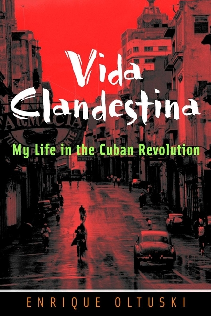 Enrique Oltuski Vida Clandestina. My Life in the Cuban Revolution malcolm kemp extreme events robust portfolio construction in the presence of fat tails isbn 9780470976791