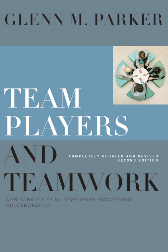 Glenn Parker M. Team Players and Teamwork. New Strategies for Developing Successful Collaboration agriculture development strategies and poverty alleviation in india