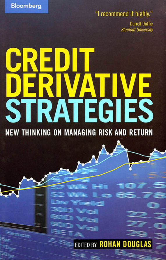 Credit Derivative Strategies. New Thinking on Managing Risk and Return
