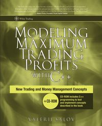 Valerii  Salov - Modeling Maximum Trading Profits with C++. New Trading and Money Management Concepts