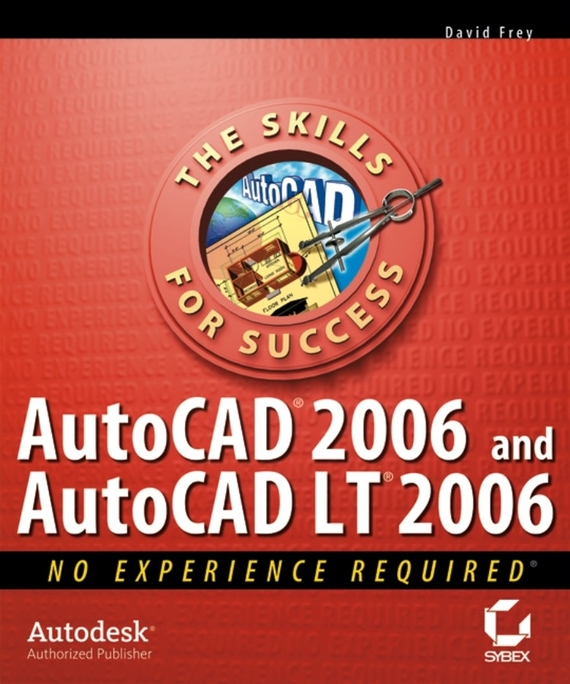 David Frey AutoCAD 2006 and AutoCAD LT 2006. No Experience Required стилус polar pp001