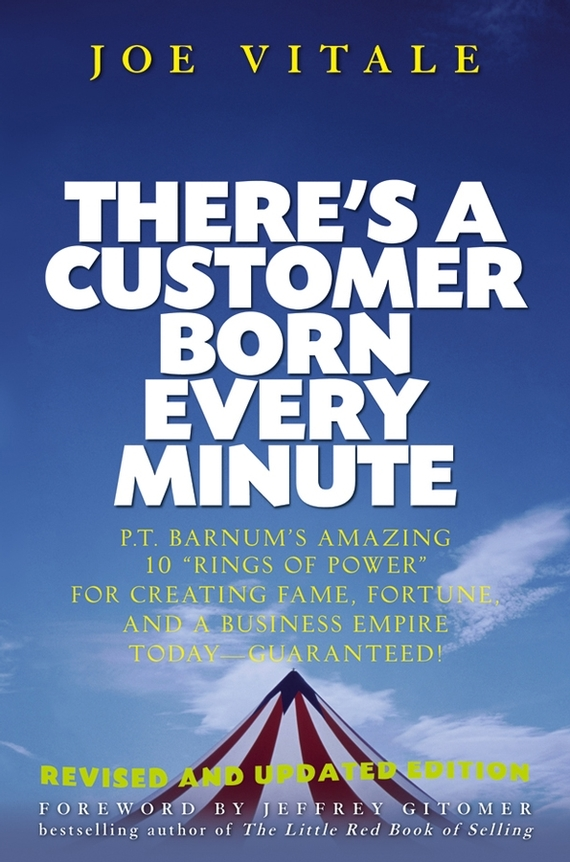Joe  Vitale There's a Customer Born Every Minute. P.T. Barnum's Amazing 10 Rings of Power for Creating Fame, Fortune, and a Business Empire Today -- Guaranteed! every набор чехлов для дивана every цвет горчичный