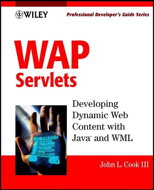 John L. Cook, III WAP Servlets. Professional Developer's Guide john vyge the dragons den guide to investor ready business plans