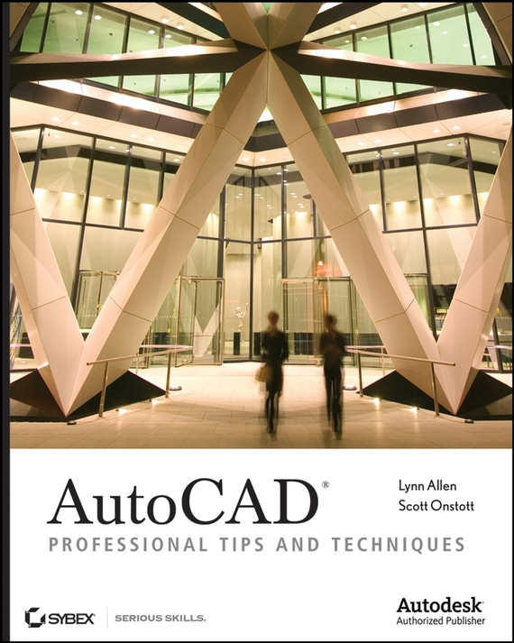 Lynn Allen AutoCAD. Professional Tips and Techniques action pack glue and tips [set of 3]