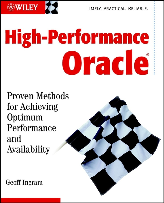 Geoff Ingram High-Performance Oracle. Proven Methods for Achieving Optimum Performance and Availability the performance pipeline