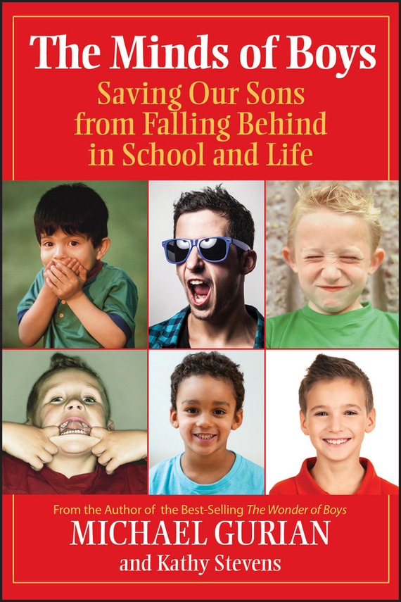 Michael Gurian The Minds of Boys. Saving Our Sons From Falling Behind in School and Life ISBN: 9780787980658 learning to read across languages and writing systems