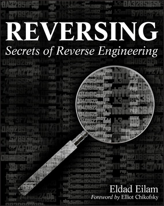 Eldad Eilam Reversing. Secrets of Reverse Engineering taxonomy