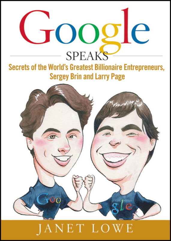 Janet Lowe Google Speaks. Secrets of the World's Greatest Billionaire Entrepreneurs, Sergey Brin and Larry Page 6000lm diving flashlight xhp70 led dive torch underwater lamp flash light 100m waterproof lamps lanterna 18650 or 26650 battery
