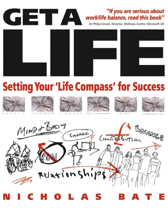 Get a Life. Setting your 'Life Compass' for Success