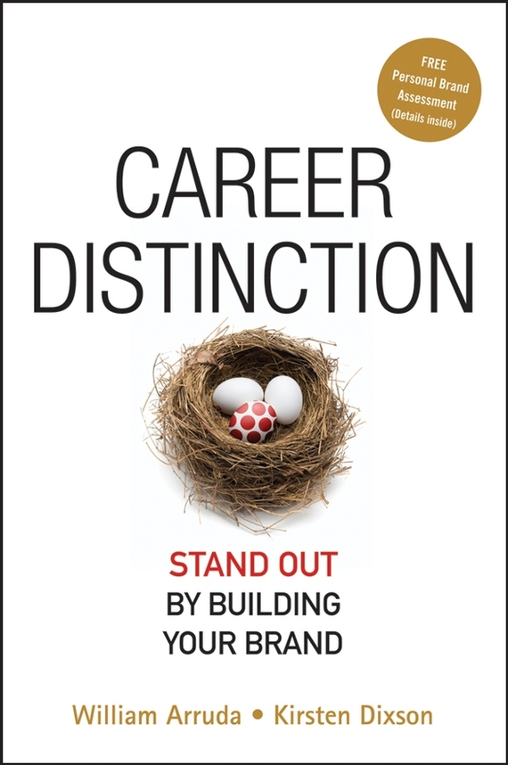 Career Distinction. Stand Out by Building Your Brand