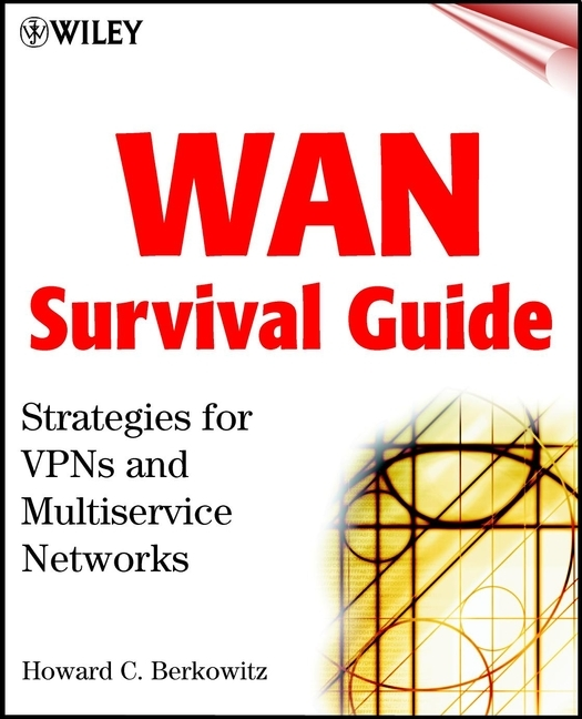 Howard Berkowitz WAN Survival Guide. Strategies for VPNs and Multiservice Networks видеорегистратор autoexpert dvr 817
