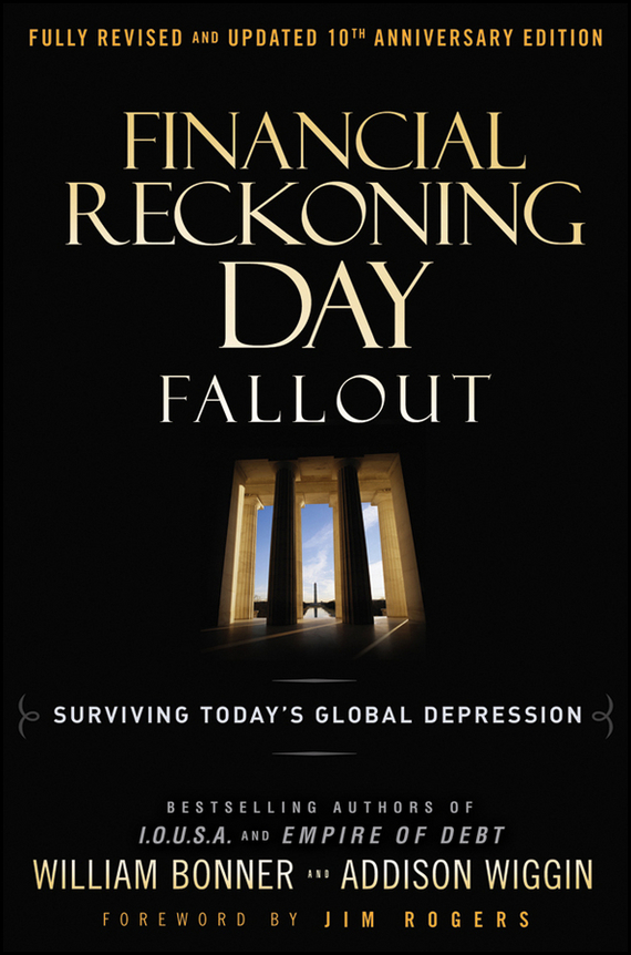Will  Bonner Financial Reckoning Day Fallout. Surviving Today's Global Depression duncan bruce the dream cafe lessons in the art of radical innovation