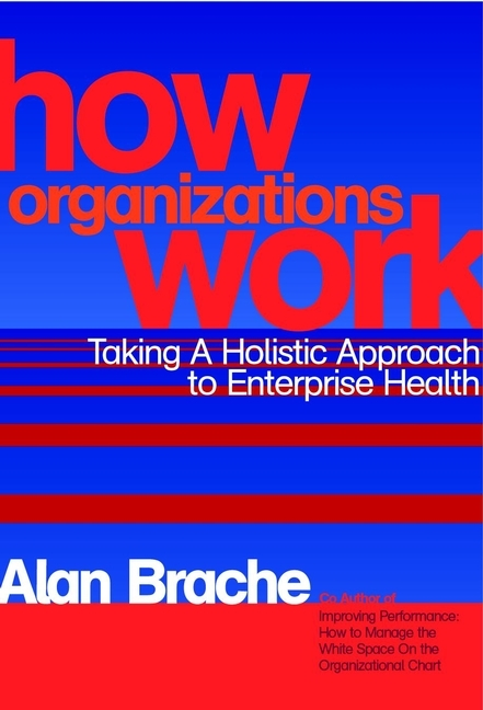 Alan Brache P. How Organizations Work. Taking a Holistic Approach to Enterprise Health ISBN: 9780471210573 interconnection of res to grid for power quality improvement