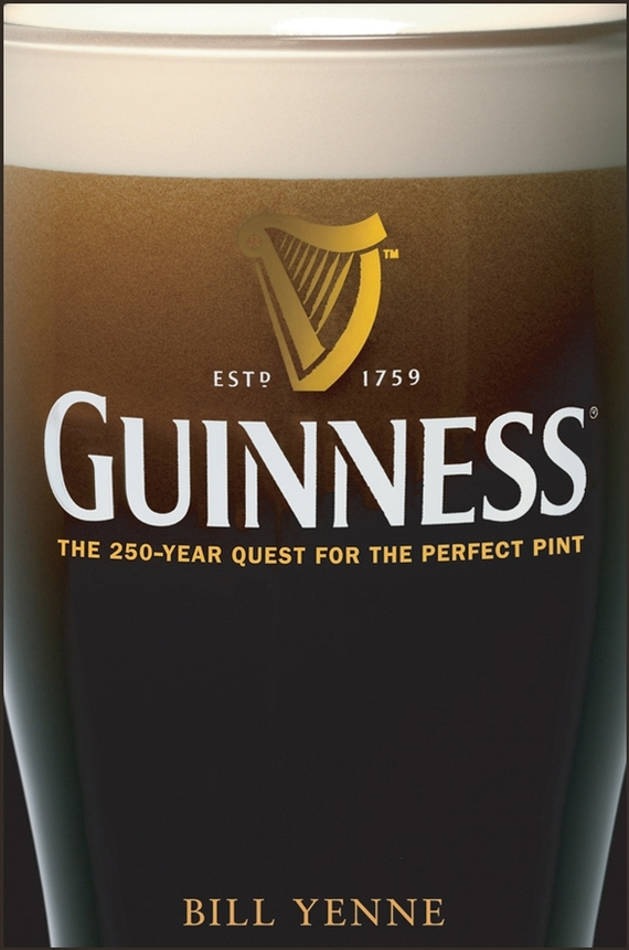 Bill  Yenne Guinness. The 250 Year Quest for the Perfect Pint guinness world records the videogame wii