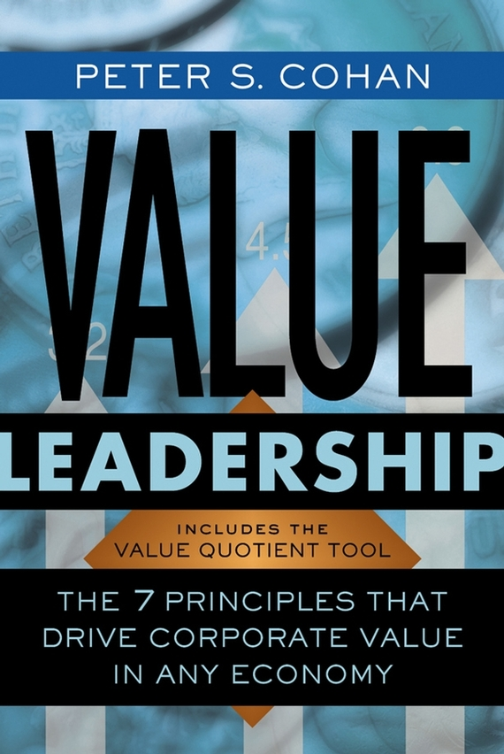 Peter Cohan S. Value Leadership. The 7 Principles that Drive Corporate Value in Any Economy ISBN: 9780787971564 processing nutritive value and chlorpyrifos residues in chickpea