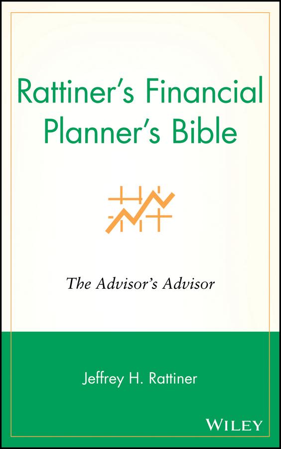 Jeffrey Rattiner H. Rattiner's Financial Planner's Bible. The Advisor's Advisor ittelson thomas financial statements