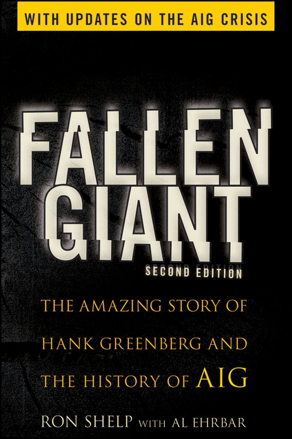 Al Ehrbar Fallen Giant. The Amazing Story of Hank Greenberg and the History of AIG ISBN: 9780470535622 tantus hank package of 3