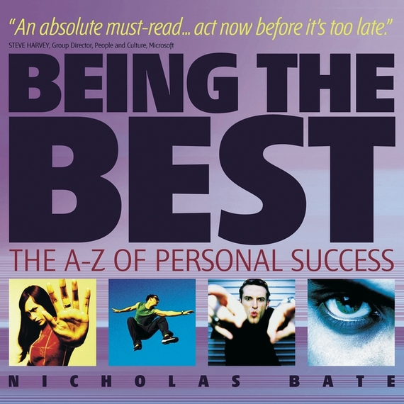 Being the Best. The A-Z of Personal Success