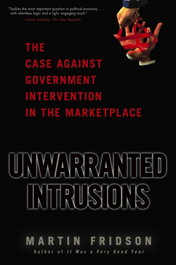 Martin Fridson S. Unwarranted Intrusions. The Case Against Government Intervention in the Marketplace the failure of economic nationalism in slovenia s transition