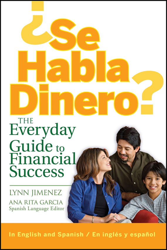 Lynn Jimenez ¿Se Habla Dinero?. The Everyday Guide to Financial Success d401 y to 220