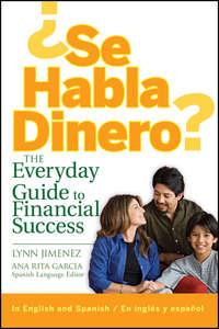 Lynn  Jimenez - ?Se Habla Dinero?. The Everyday Guide to Financial Success