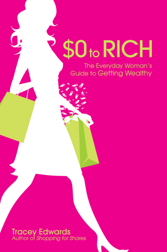 Tracey Edwards $0 to Rich. The Everyday Woman's Guide to Getting Wealthy how to be a young writer