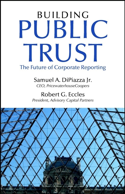 Robert Eccles G. Building Public Trust. The Future of Corporate Reporting zabihollah rezaee corporate sustainability integrating performance and reporting