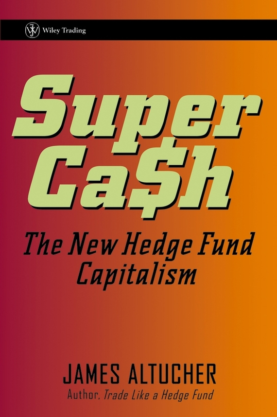 James  Altucher SuperCash. The New Hedge Fund Capitalism norman god that limps – science and technology i n the eighties