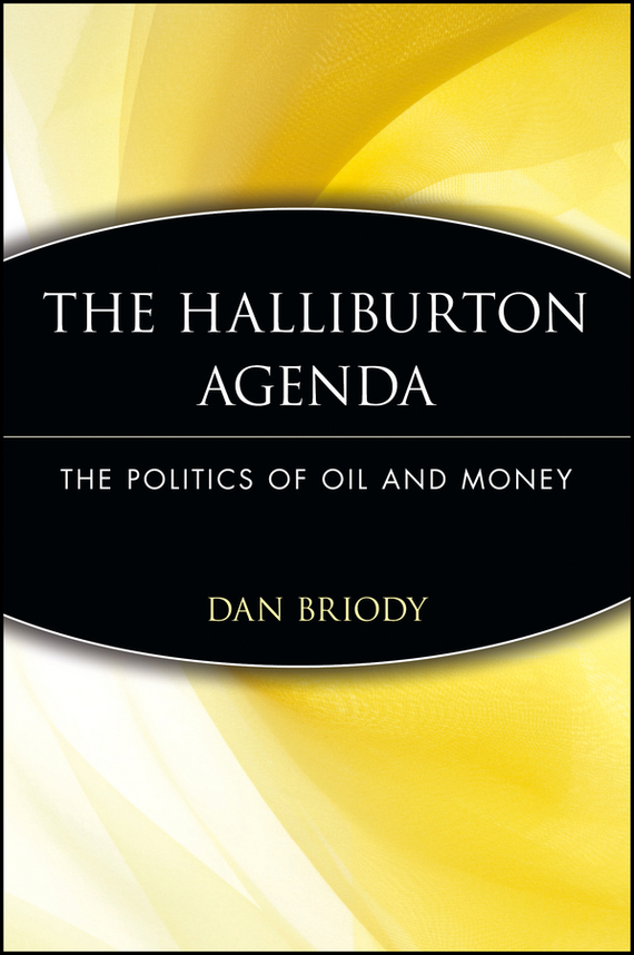 Dan Briody The Halliburton Agenda. The Politics of Oil and Money the destruction of tilted arc – documents
