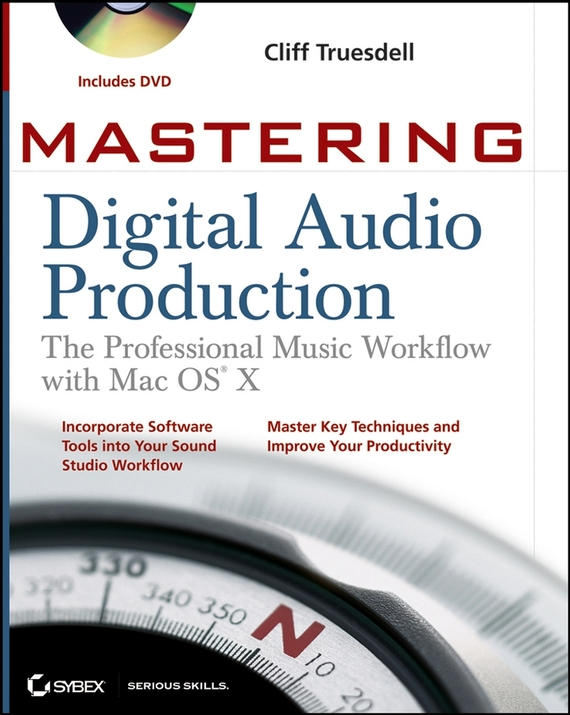 Cliff  Truesdell Mastering Digital Audio Production. The Professional Music Workflow with Mac OS X identification of best substrate for the production of phytase enzyme