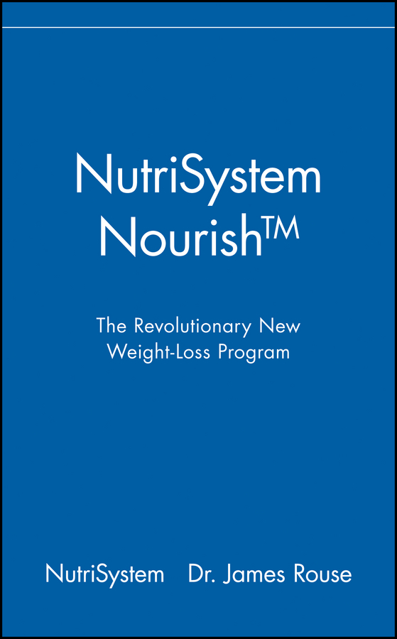 NutriSystem. NutriSystem Nourish. The Revolutionary New Weight-Loss Program