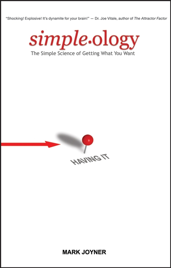 Mark Joyner Simpleology. The Simple Science of Getting What You Want jim hornickel negotiating success tips and tools for building rapport and dissolving conflict while still getting what you want