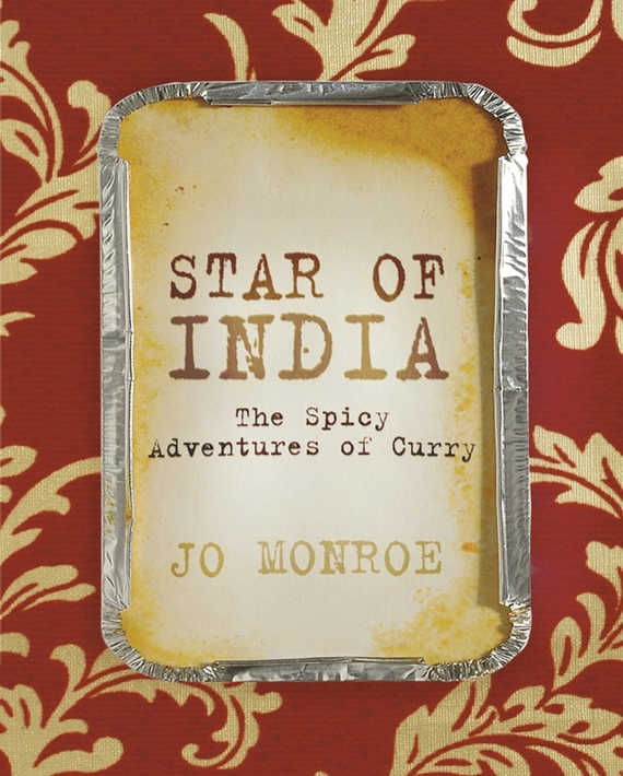 Jo  Monroe Star of India. The Spicy Adventures of Curry crustal structure in shillong mikir hills plateau of ner india