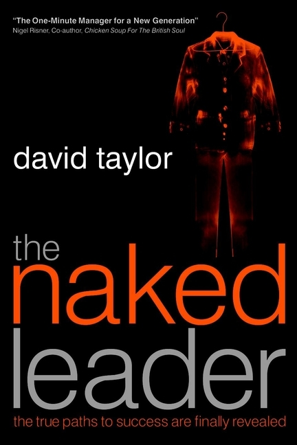 David Taylor The Naked Leader. The True Paths to Success are Finally Revealed barrow tzs1 a02 yklzs1 t01 g1 4 white black silver gold acrylic water cooling plug coins can be used to twist the