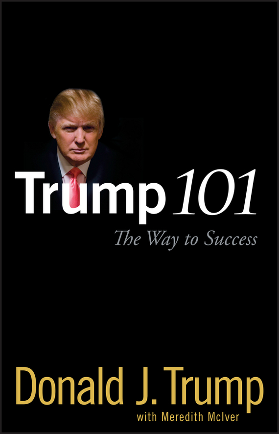 Meredith McIver Trump 101. The Way to Success