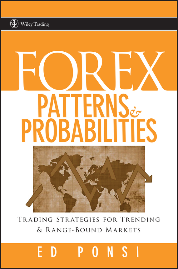 Ed  Ponsi Forex Patterns and Probabilities. Trading Strategies for Trending and Range-Bound Markets распылитель flo 99351