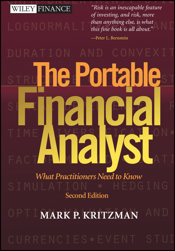 Mark Kritzman P. The Portable Financial Analyst. What Practitioners Need to Know paul barshop capital projects what every executive needs to know to avoid costly mistakes and make major investments pay off
