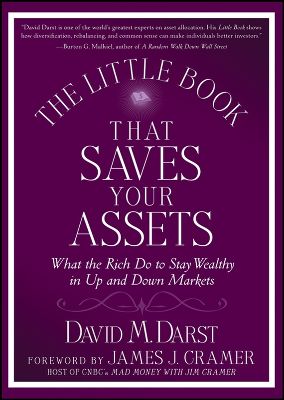 David M. Darst The Little Book that Saves Your Assets. What the Rich Do to Stay Wealthy in Up and Down Markets the little old lady in saint tropez