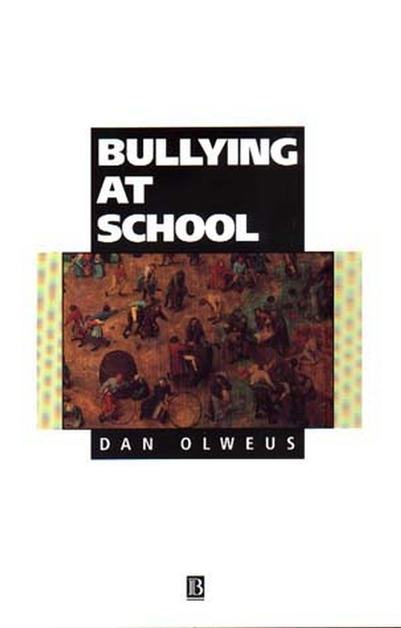 DAN OLWEUS Bullying at School. What We Know and What We Can Do ISBN: 9780631227885 victim