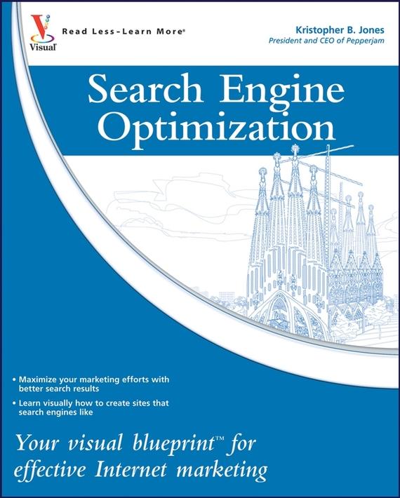 Kristopher Jones B. Search Engine Optimization. Your visual blueprint for effective Internet marketing italian visual phrase book
