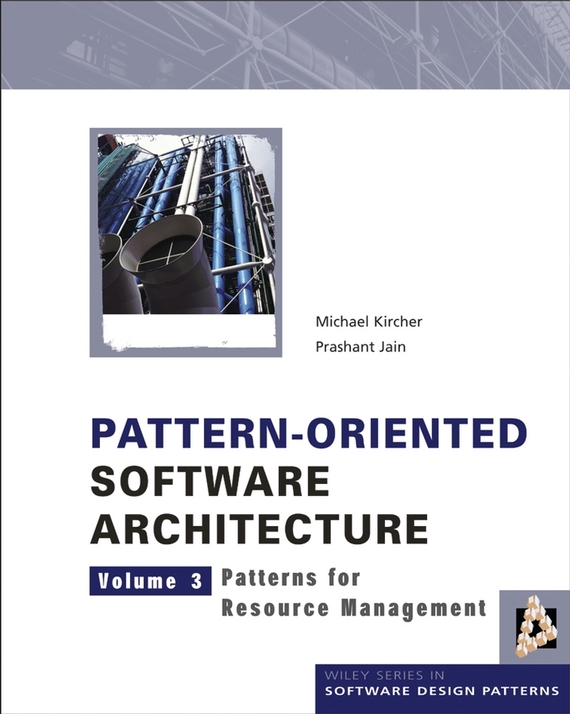 Michael Kircher Pattern-Oriented Software Architecture, Patterns for Resource Management ISBN: 9780470020890 business models and human resource management