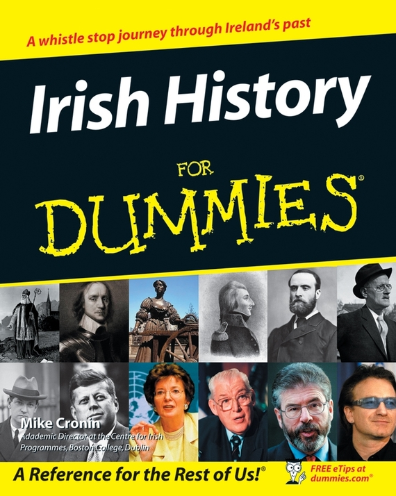Mike  Cronin Irish History For Dummies bryan perrett british military history for dummies