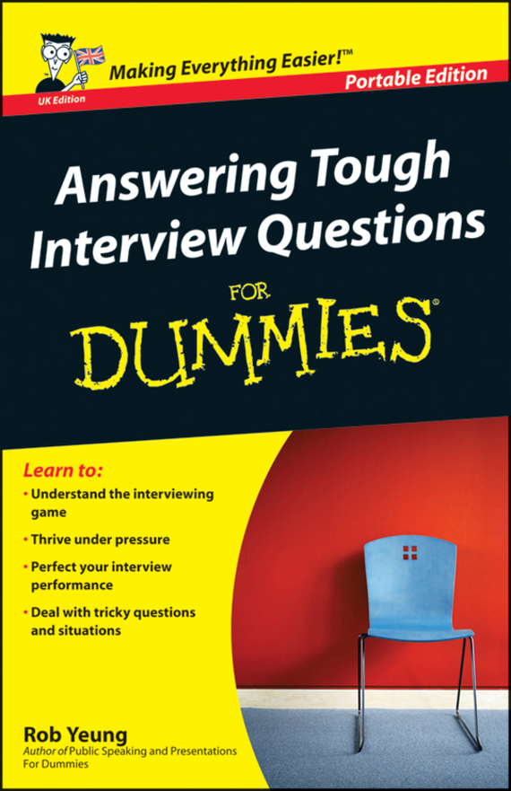 Rob Yeung Answering Tough Interview Questions for Dummies jacob delafon ola 60 exs112 00